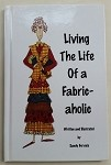 Living The Life Of a Fabric-aholic